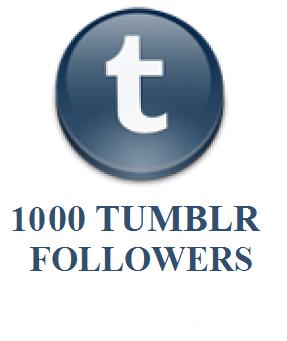 1000 TUMBLR FOLLOWERS