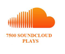7500 SOUNDCLOUD PLAYS