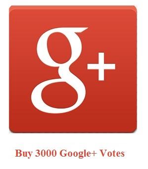 3000 Google+ Votes