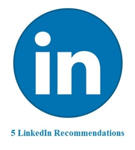 5 LinkedIn Recommendations