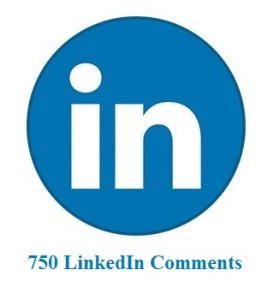 750 LinkedIn Comments