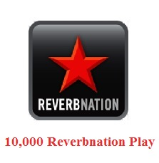 Buy 10,000 Reverbnation Plays