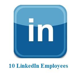 10 LinkedIn Employees